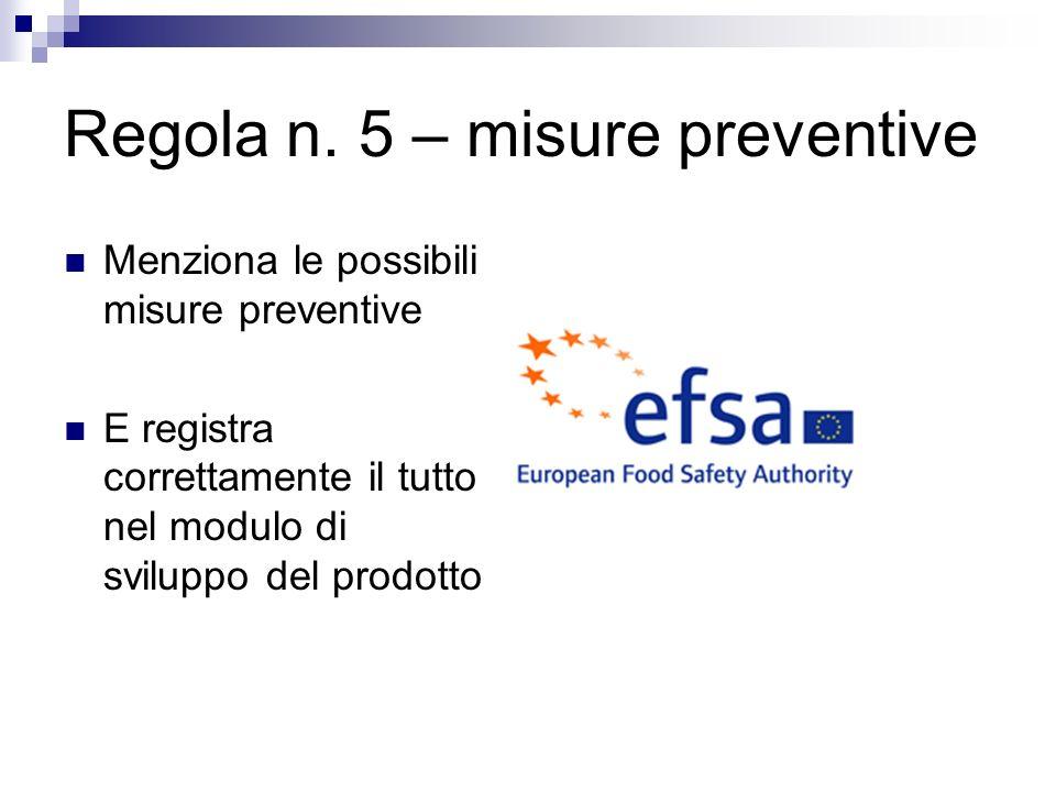 Regola n. 5 – misure preventive