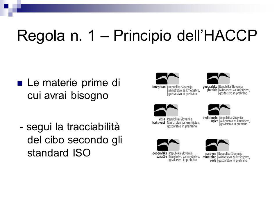 Regola n. 1 – Principio dell'HACCP