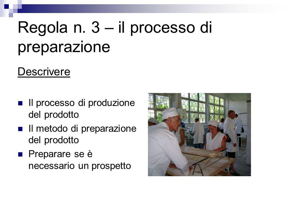 Regola n. 3 – il processo di preparazione