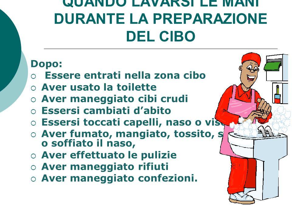 QUANDO LAVARSI LE MANI DURANTE LA PREPARAZIONE DEL CIBO