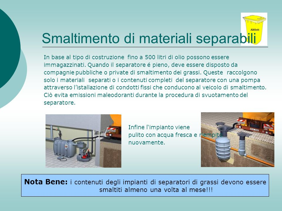 Smaltimento di materiali separabili