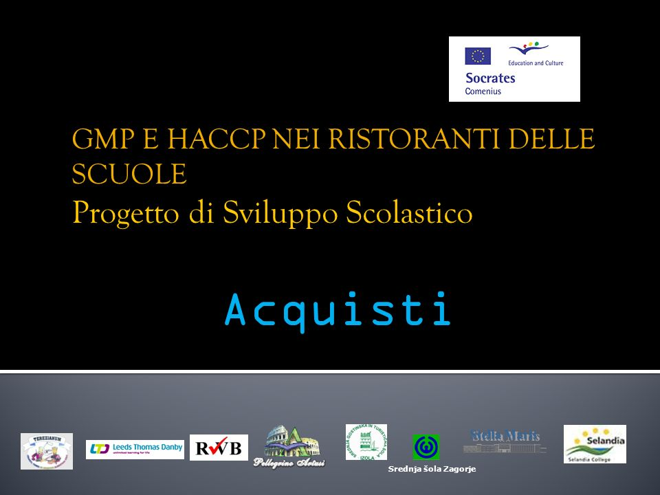 GMP E HACCP NEI RISTORANTI DELLE SCUOLE Progetto di Sviluppo Scolastico