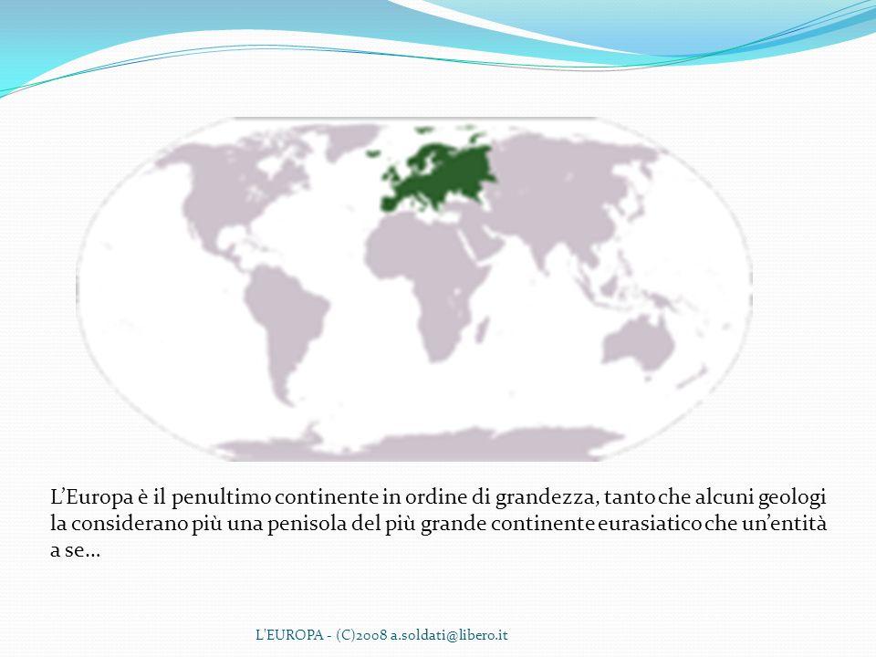 L'Europa è il penultimo continente in ordine di grandezza, tanto che alcuni geologi la considerano più una penisola del più grande continente eurasiatico che un'entità a se…