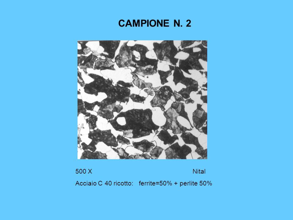 CAMPIONE N. 2 500 X Nital Acciaio C 40 ricotto: ferrite=50% + perlite 50%