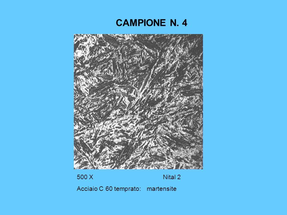 CAMPIONE N. 4 500 X Nital 2 Acciaio C 60 temprato: martensite