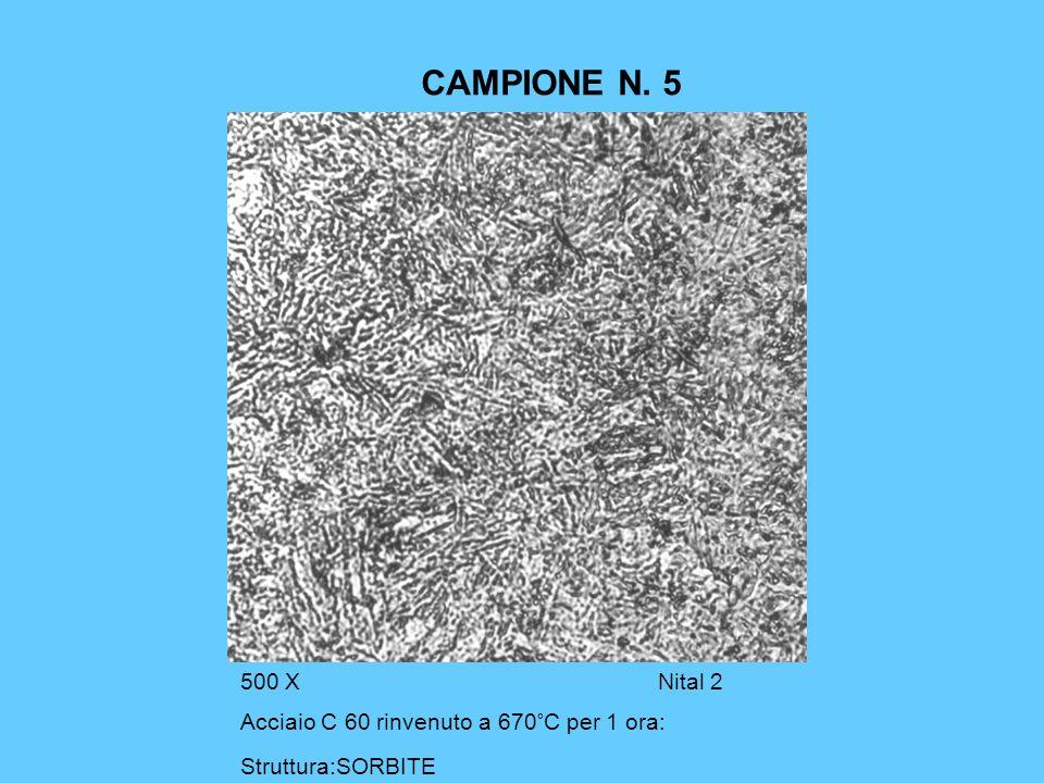 CAMPIONE N. 5 500 X Nital 2 Acciaio C 60 rinvenuto a 670°C per 1 ora: