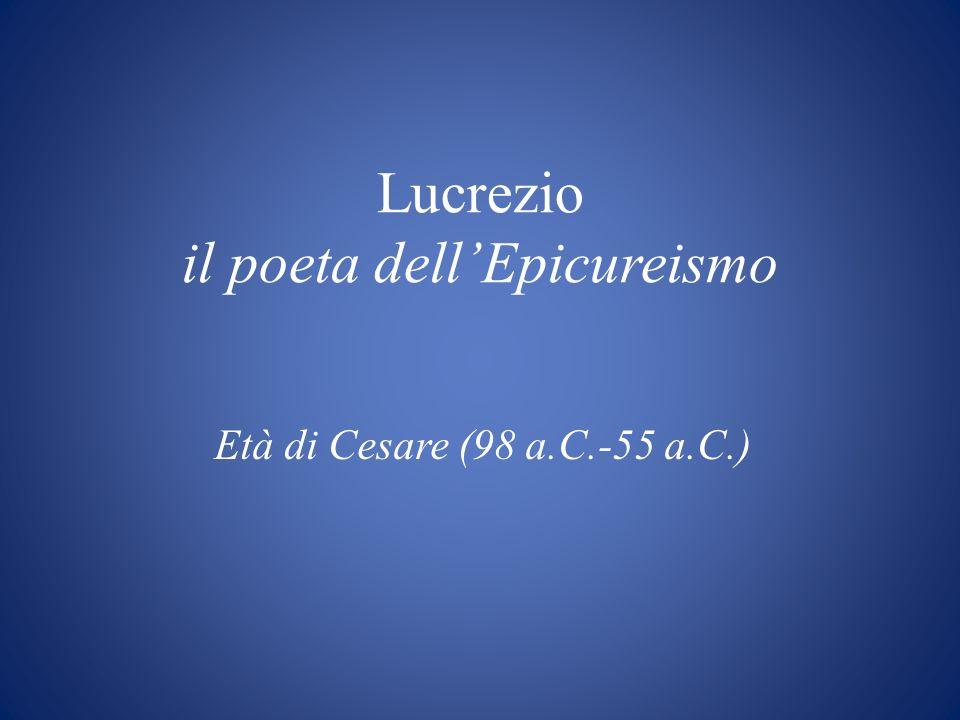 Lucrezio il poeta dell'Epicureismo