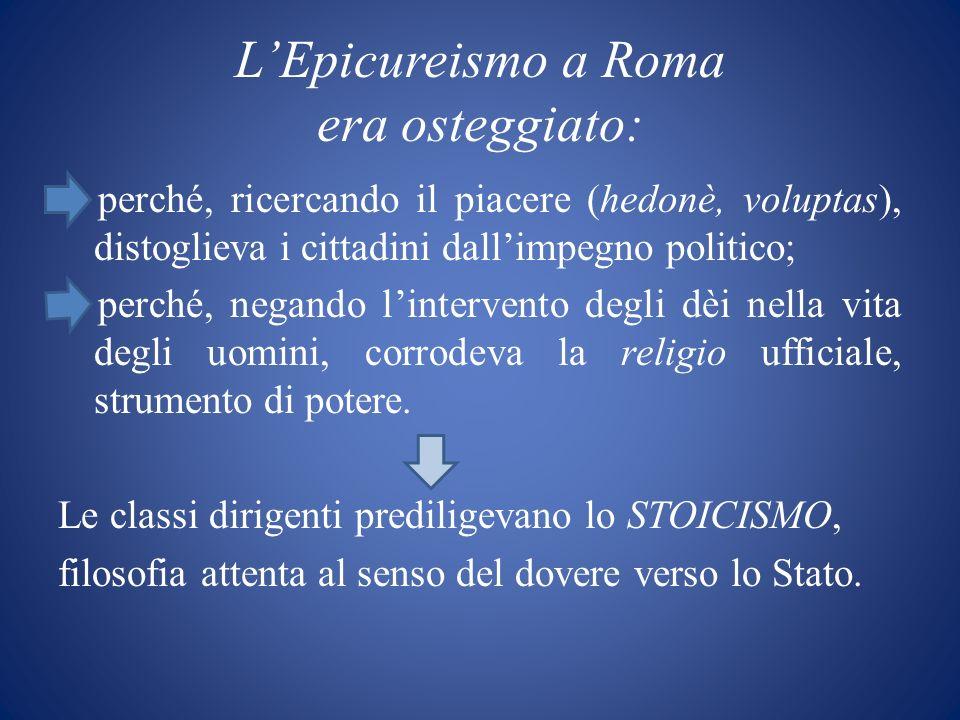L'Epicureismo a Roma era osteggiato: