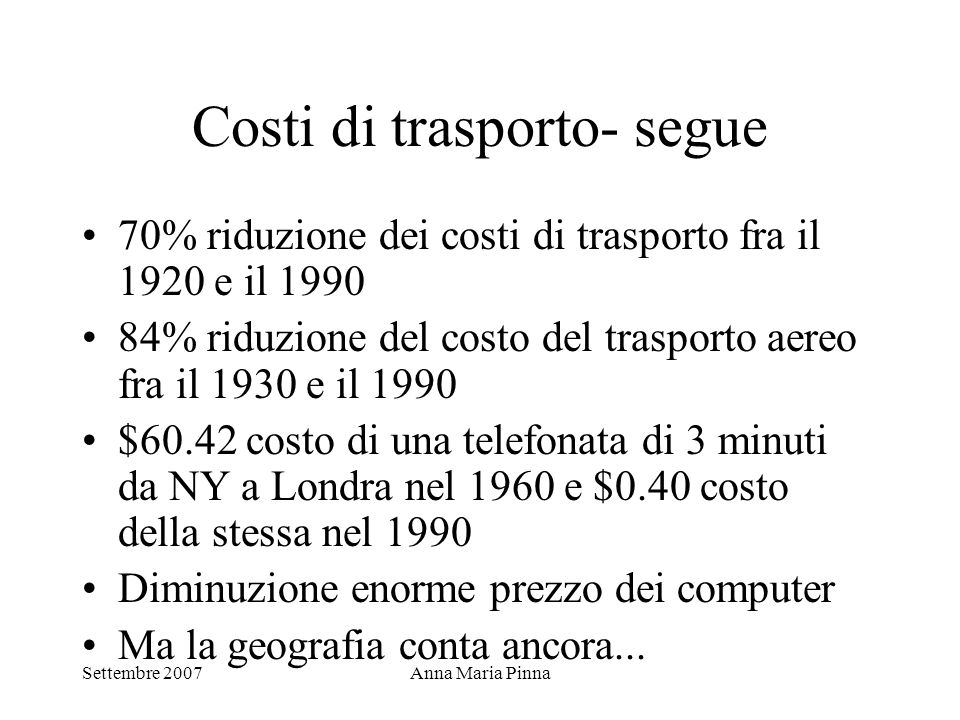 Costi di trasporto- segue