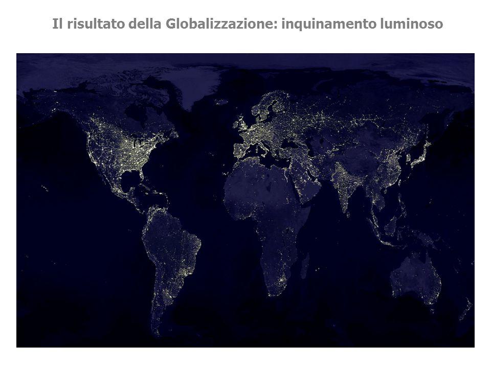 Il risultato della Globalizzazione: inquinamento luminoso