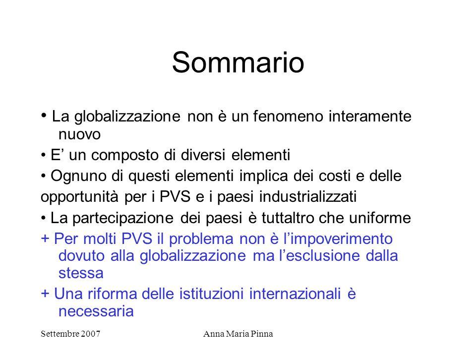 Sommario • La globalizzazione non è un fenomeno interamente nuovo