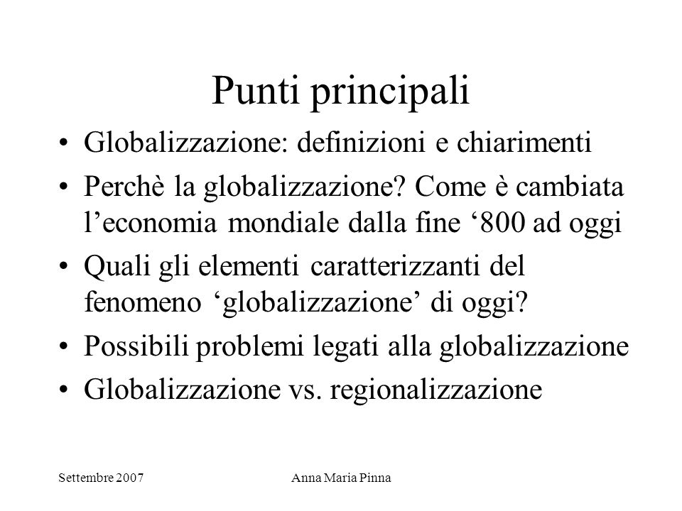 Punti principali Globalizzazione: definizioni e chiarimenti