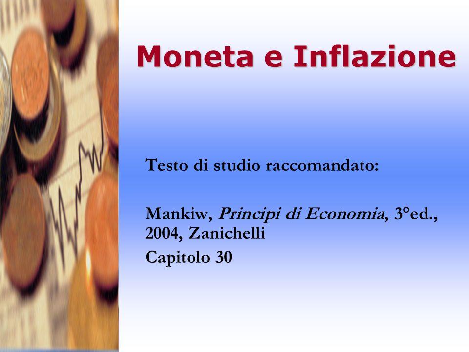 Moneta e Inflazione Testo di studio raccomandato: