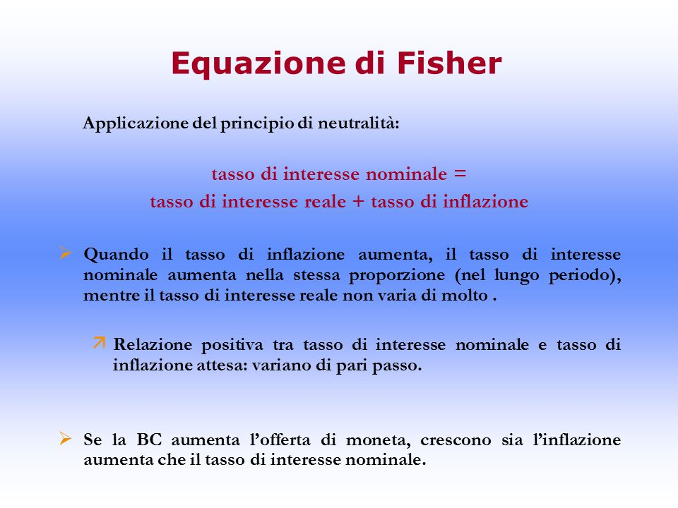 Equazione di Fisher tasso di interesse nominale =