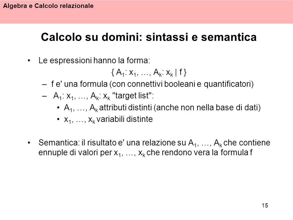 Calcolo su domini: sintassi e semantica