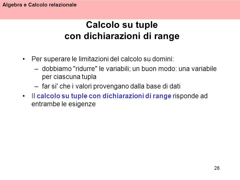 Calcolo su tuple con dichiarazioni di range