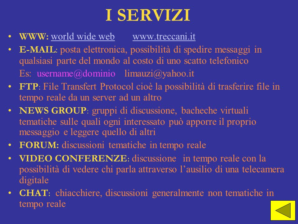 I SERVIZI WWW: world wide web
