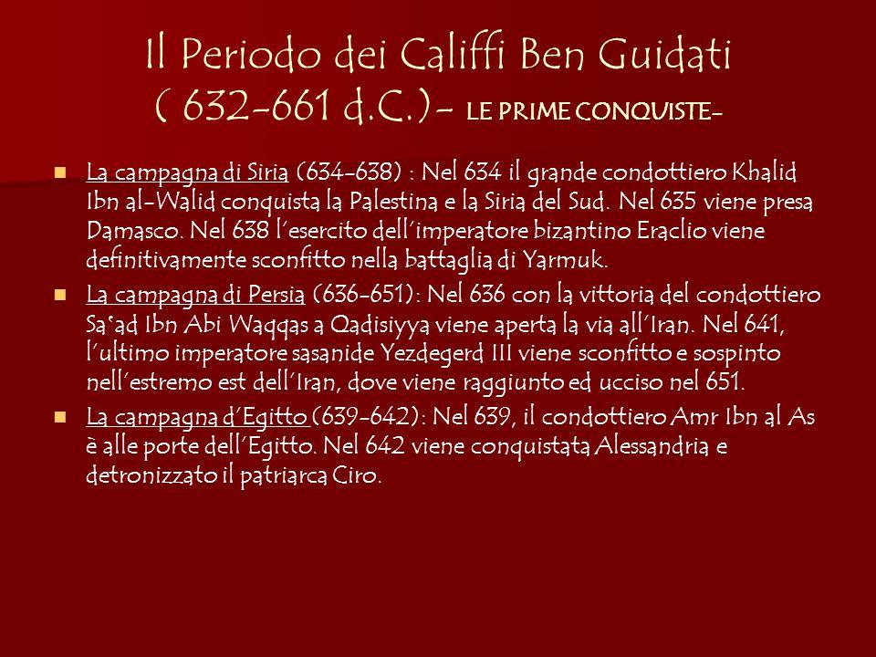 Il Periodo dei Califfi Ben Guidati ( 632-661 d. C