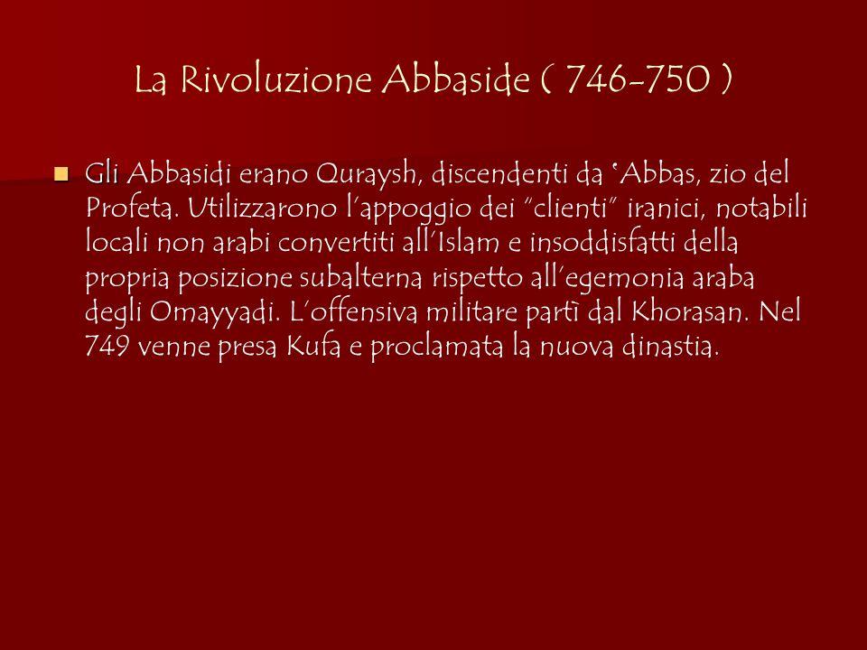 La Rivoluzione Abbaside ( 746-750 )