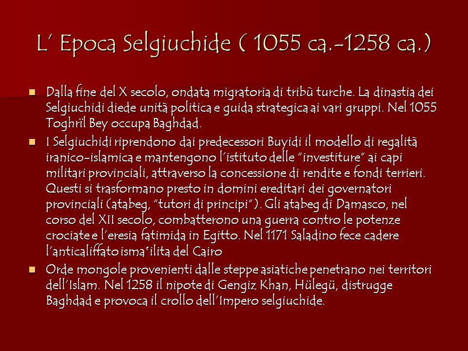 L' Epoca Selgiuchide ( 1055 ca.-1258 ca.)