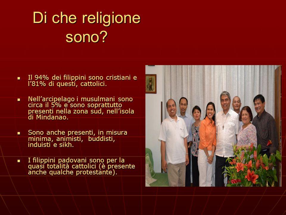 Di che religione sono Il 94% dei filippini sono cristiani e l'81% di questi, cattolici.