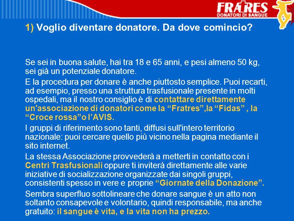 1) Voglio diventare donatore. Da dove comincio