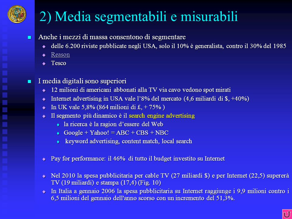 2) Media segmentabili e misurabili