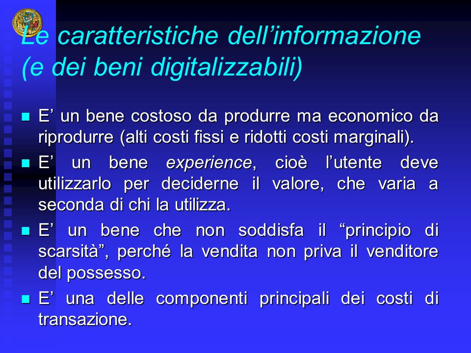 Le caratteristiche dell'informazione (e dei beni digitalizzabili)