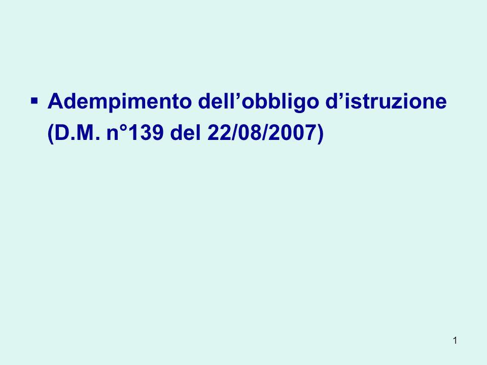 Adempimento dell'obbligo d'istruzione (D.M. n°139 del 22/08/2007)
