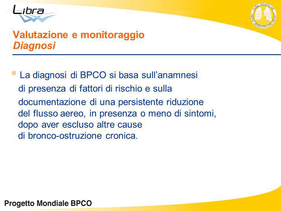 Valutazione e monitoraggio Diagnosi
