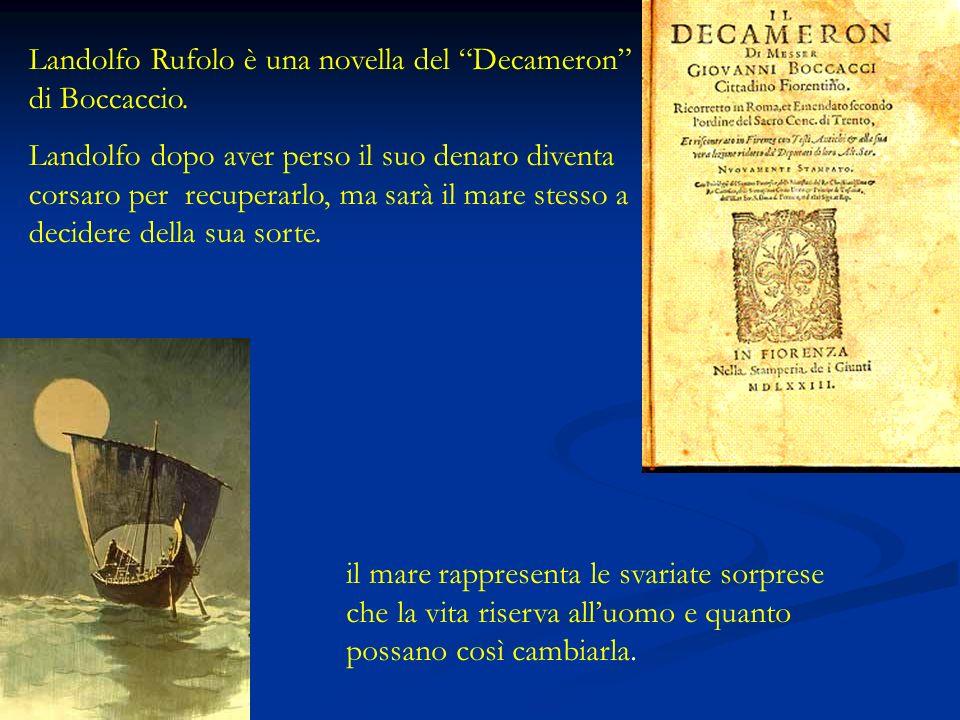 Landolfo Rufolo è una novella del Decameron di Boccaccio.