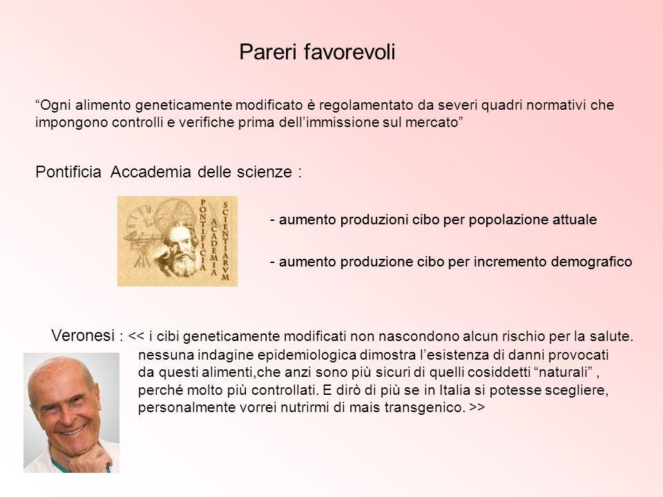 Pareri favorevoli Pontificia Accademia delle scienze :