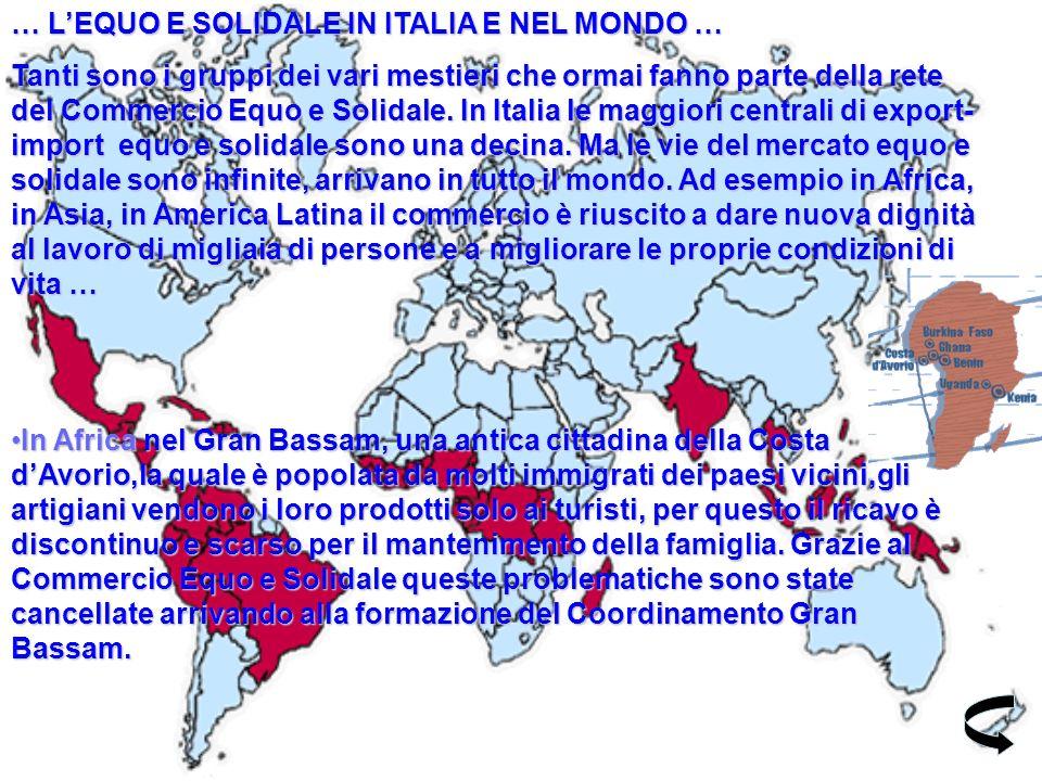 … L'EQUO E SOLIDALE IN ITALIA E NEL MONDO …