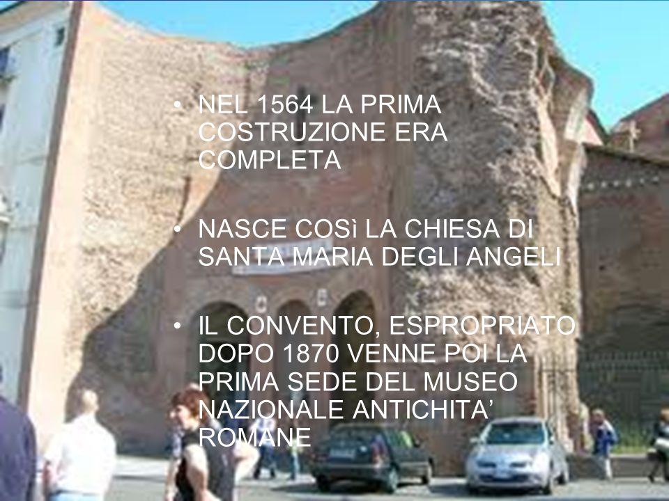 NEL 1564 LA PRIMA COSTRUZIONE ERA COMPLETA