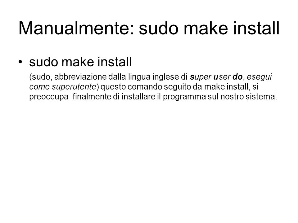 Manualmente: sudo make install