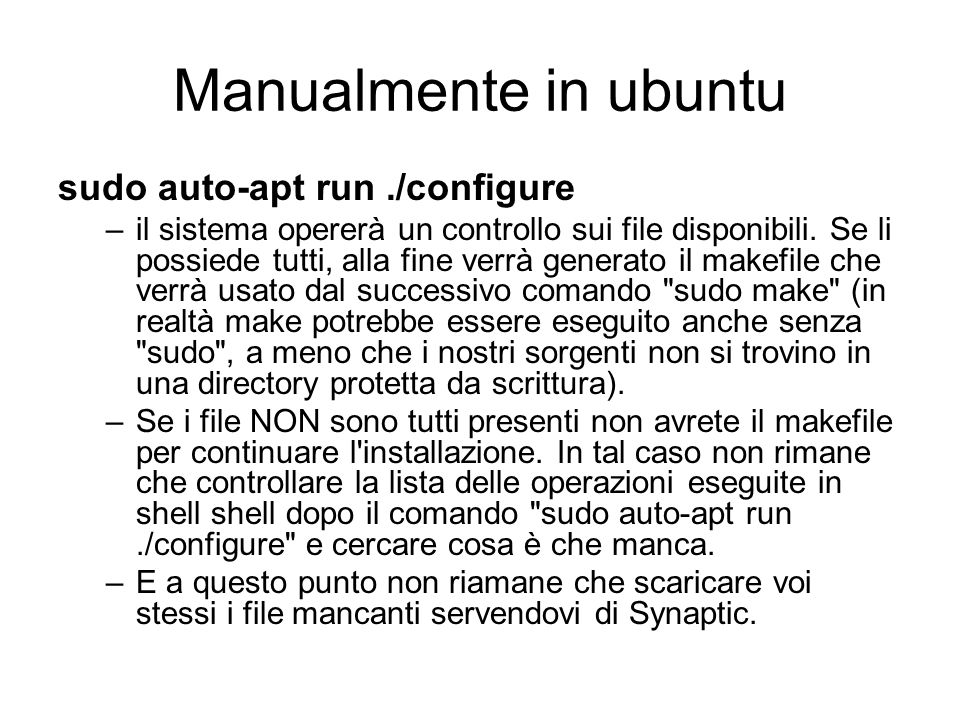 Manualmente in ubuntu sudo auto-apt run ./configure
