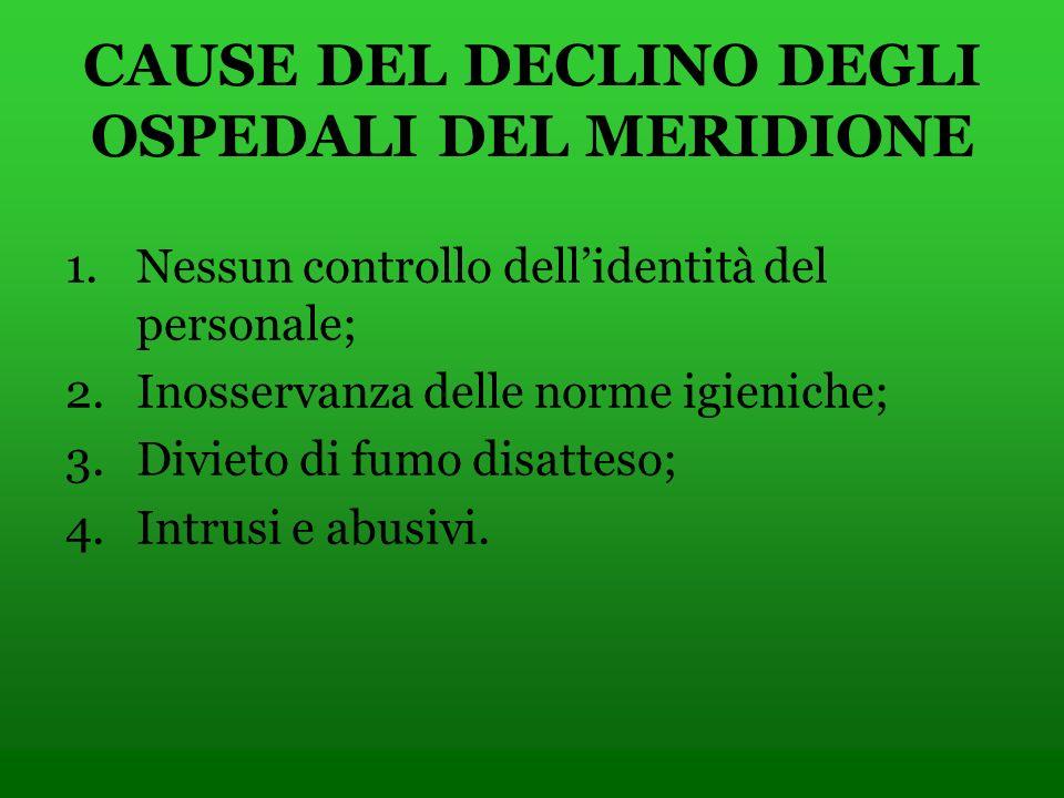 CAUSE DEL DECLINO DEGLI OSPEDALI DEL MERIDIONE