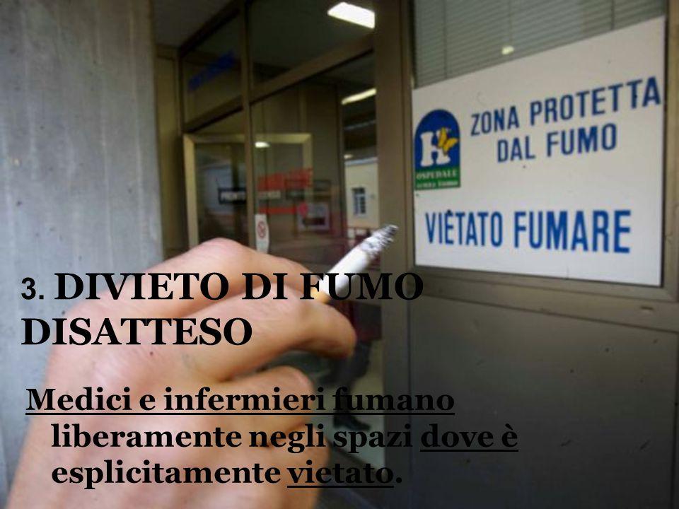 3. DIVIETO DI FUMO DISATTESO