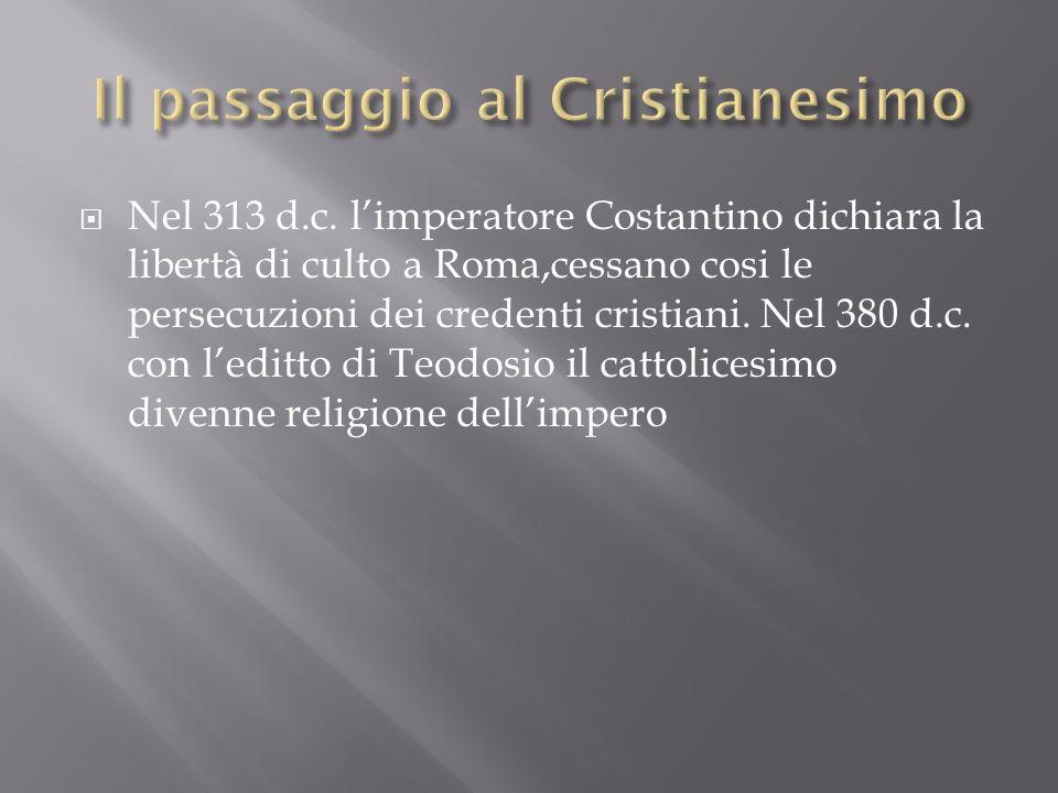Il passaggio al Cristianesimo