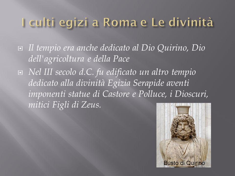 I culti egizi a Roma e Le divinità