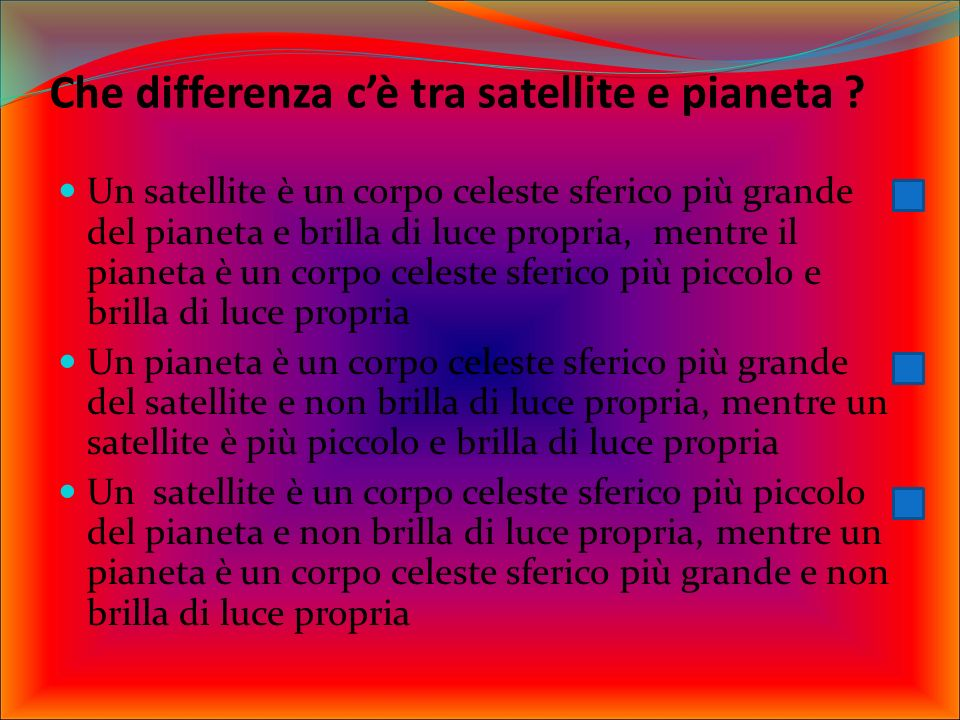 Che differenza c'è tra satellite e pianeta