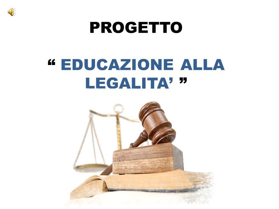 PROGETTO EDUCAZIONE ALLA LEGALITA'