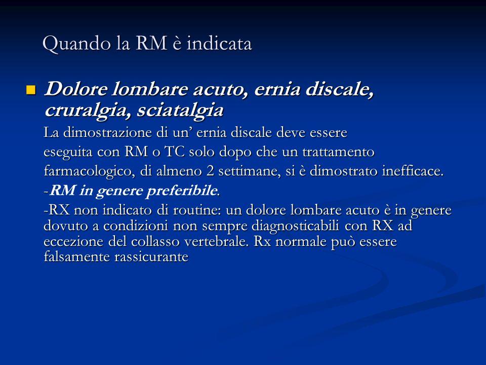 Dolore lombare acuto, ernia discale, cruralgia, sciatalgia