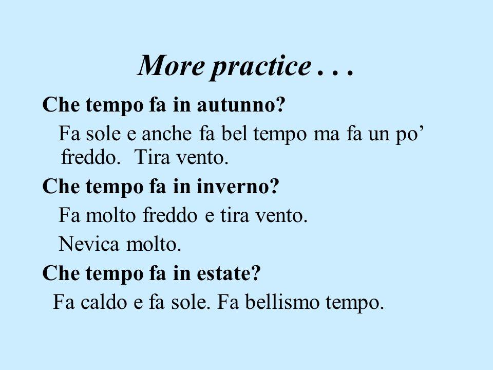 More practice . . . Che tempo fa in autunno