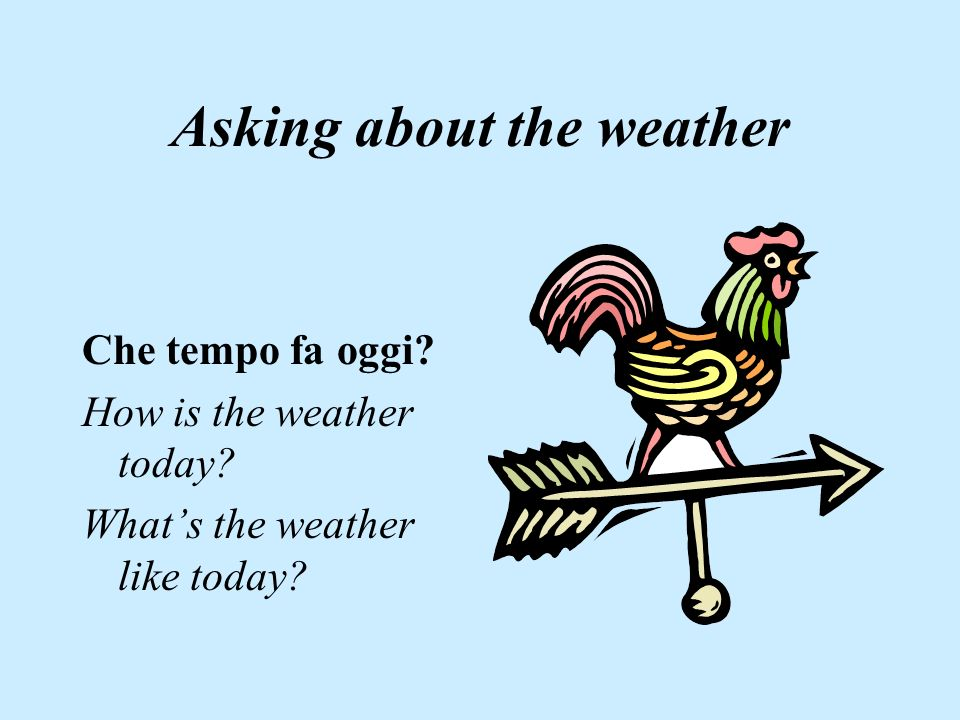 Asking about the weather