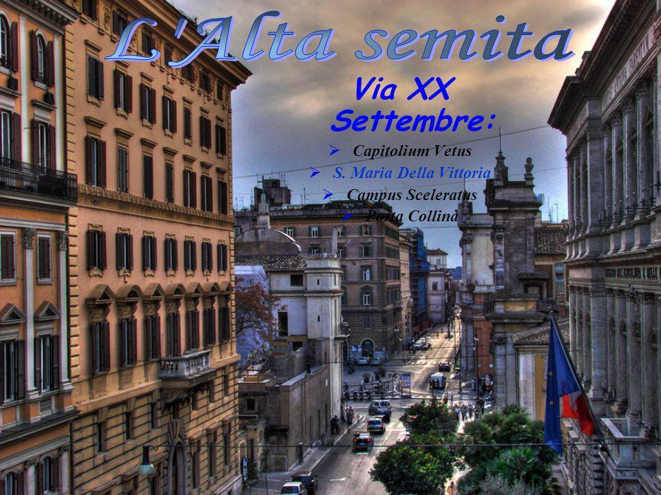 L Alta semita Via XX Settembre: Capitolium Vetus