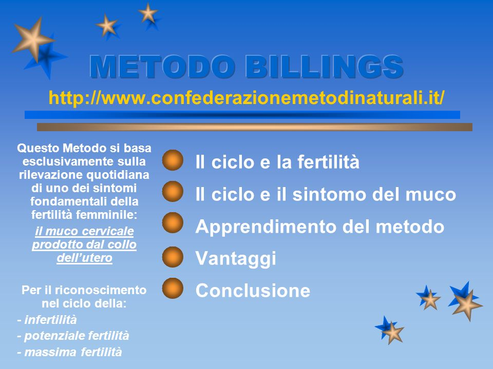 METODO BILLINGS http://www.confederazionemetodinaturali.it/