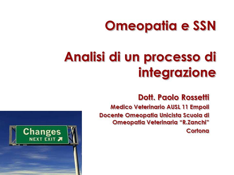 Omeopatia e SSN Analisi di un processo di integrazione