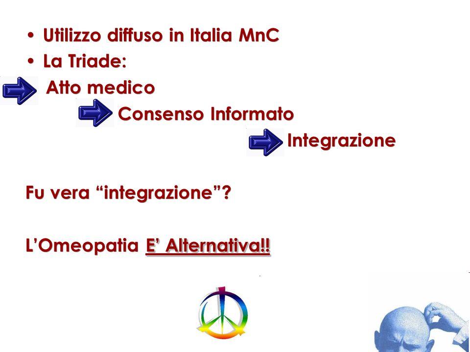 Utilizzo diffuso in Italia MnC La Triade: Atto medico
