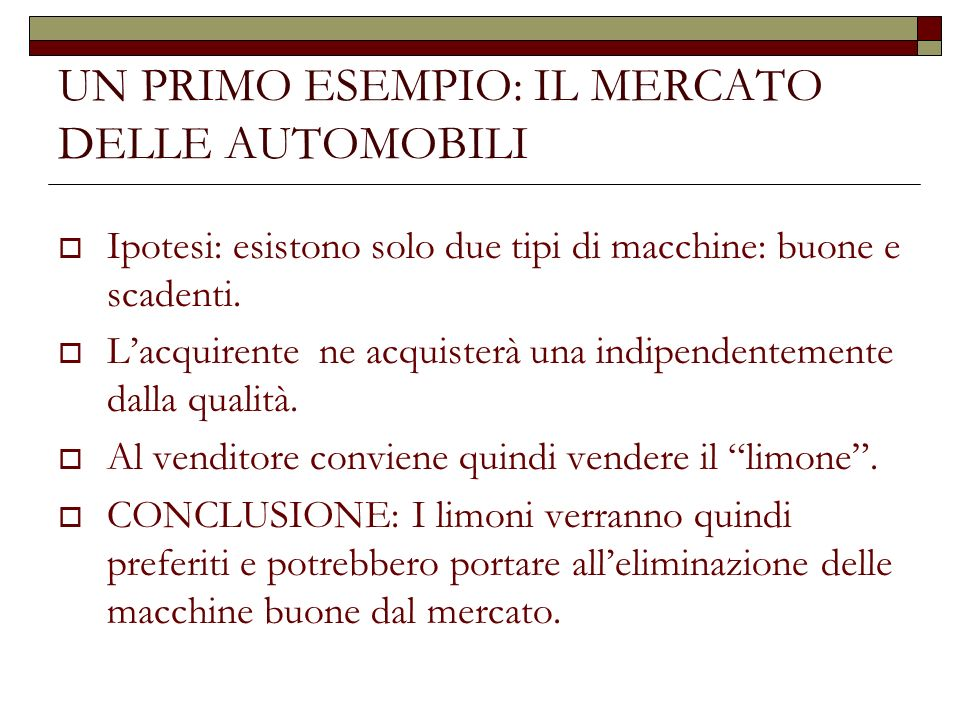 UN PRIMO ESEMPIO: IL MERCATO DELLE AUTOMOBILI